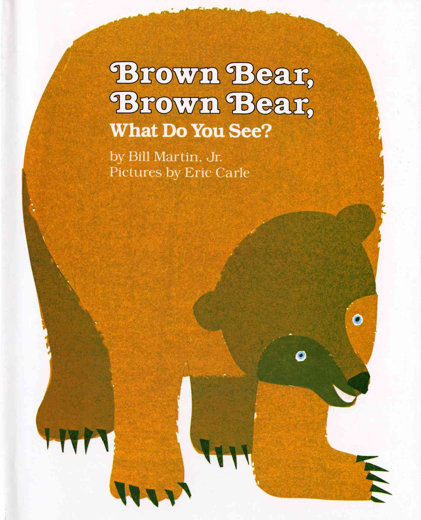 Brown Bear, Brown Bear, What Do You See? By Martin, Bill